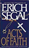 Acts of Faith (0099101718) by ERICH SEGAL