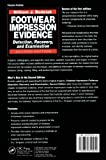 Footwear Impression Evidence: Detection, Recovery and Examination, SECOND EDITION (Practical Aspects of Criminal and Forensic Investigations)