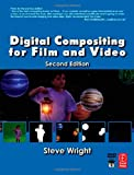 echange, troc Steve Wright - Digital Compositing for Film And Video