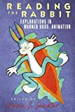 img - for Reading the Rabbit: Explorations in Warner Bros. Animation book / textbook / text book
