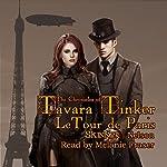 LeTour de Paris: The Chronicles of Tavara Tinker Book 1 | Sharon Skinner,Bob Nelson