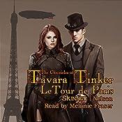 LeTour de Paris: The Chronicles of Tavara Tinker Book 1 | Sharon Skinner, Bob Nelson