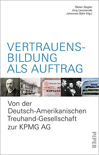 vertrauensbildung-als-auftrag-von-der-deutsch-amerikanischen-treuhand-gesellschaft-zur-kpmg-ag