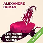 Les trois mousquetaires (       UNABRIDGED) by Alexandre Dumas Narrated by Bernard Bollet