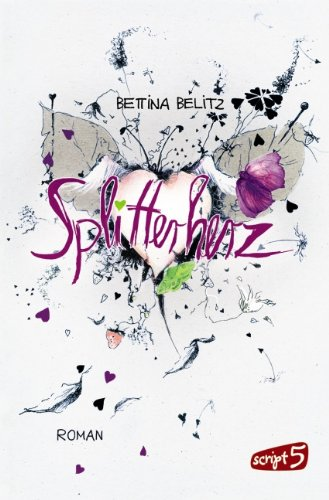 Splitterherz von Bettina Belitz