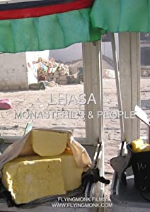 Lhasa: Monasteries & People