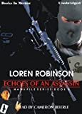 img - for Echoes Of An Assassin by Loren Robinson, (Hawk Files, Book 8) from Books In Motion.com book / textbook / text book