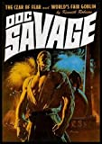 DOC SAVAGE - Volume 17: The Czar of Fear - and - Worlds Fair Goblin