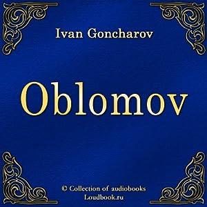 Oblomov | [Ivan Alexandrovich Goncharov]