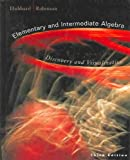 Elementary and Intermediate Algebra: Discovery and Visualization