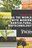Food and You: Feeding the World with Modern Agricultural Biotechnology