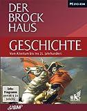 Der Brockhaus Geschichte - Vom Altertum bis ins 21. Jahrhundert -