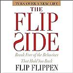 The Flip Side: Break Free of the Behaviors That Hold You Back | Flip Flippen