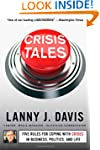 Crisis Tales: Five Rules for Coping w...