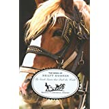 Book of Draft Horses: The Gentle Giants That Built The World ~ Donna Campbell