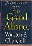 The Grand Alliance (The Second World War) (0395075386) by Winston S. Churchill