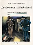 img - for Lachmelone und Wackelstock - Das Chaplin Bilderbuch book / textbook / text book