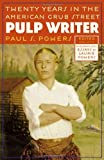 img - for Pulp Writer: Twenty Years in the American Grub Street book / textbook / text book