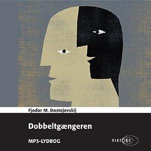 Dobbeltgængeren [The Double] | [Fjodor M. Dostojevskij]