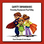 Safety Superheroes: Preventing Grandp...