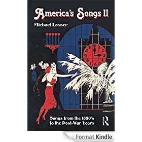 America's Songs II: Songs from the 1890's to the Post-War Years: Songs from the 1890s to the Post-War Years