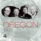 1000 Kilometers by Oregon [Music CD]
