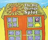The Big Orange Splot (Turtleback School & Library Binding Edition)