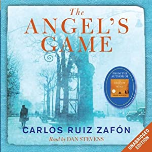 The Angel's Game | [Carlos Ruiz Zafón]