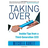 Taking Over: Insider Tips from a Third-Generation CEO