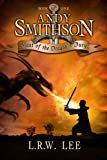 Andy Smithson: Blast of the Dragons Fury, Book 1