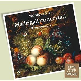 """Monteverdi : Madrigals, Book 7 : XIX """"Eccomi pronta ai baci"""""""