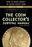 The Coin Collector's Survival Manual, 6th Edition