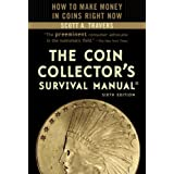The Coin Collector's Survival Manual, 6th Edition ~ Scott A. Travers