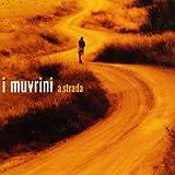 A Strada : Le Meilleur De I Mu Muvrini