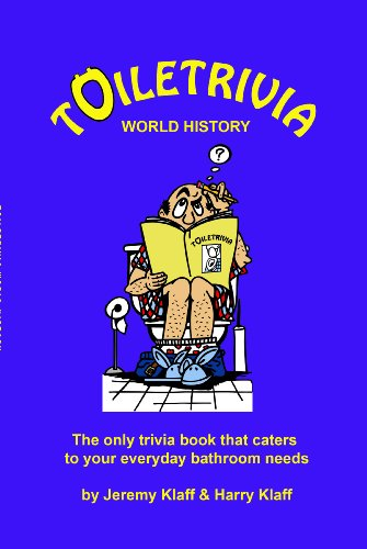 Free Kindle Book : Toiletrivia - World History: The Only Trivia Book That Caters To Your Everyday Bathroom Needs (Volume 2)