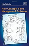 img - for How Concepts Solve Management Problems book / textbook / text book