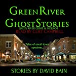 Green River Ghost Stories: Green River Crime & Horror | David Bain
