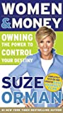 Women &amp; Money: Owning the Power to Control Your Destiny