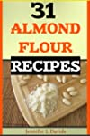 31 Almond Flour Recipes: High in Prot...