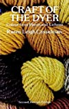 Craft of the Dyer: Colour from Plants and Lichens