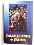 False Friends of Fatima