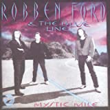 echange, troc Robben Ford And The Blue Line - Mystic Mile                                    Grs00082
