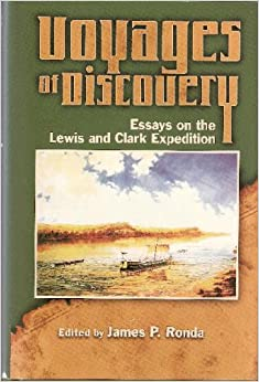 clark discovery discovery essay expedition lewis voyage voyage Front page of the lewis and clark expedition history of the expedition under   eight years after lewis and clark's return, the official account of their great  voyage  patrick gass's journal of the voyages and travels of the corps of  discovery,  expedition: a bibliography and essays (portland: lewis and clark  college),.