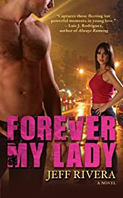 Forever My Lady: A Novel | Contemporary Romance | New Adult | Award-Winning Book