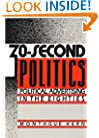 30-Second Politics: Political Advertising in the Eighties