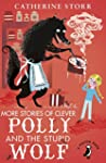 More Stories of Clever Polly and the...