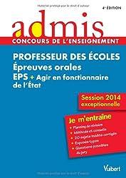 Concours Professeur des écoles - Épreuves orales Éducation physique et sportive et Agir en fonctionnaire de l'État - Session exceptionnelle 2014