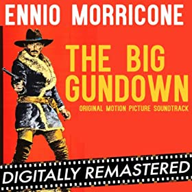 The Big Gundown (Original Motion Picture Soundtrack) - Digitally Remastered