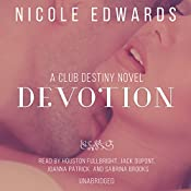 Devotion: Club Destiny, Book 5 | [Nicole Edwards]