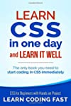 Learn CSS in One Day and Learn It Wel...